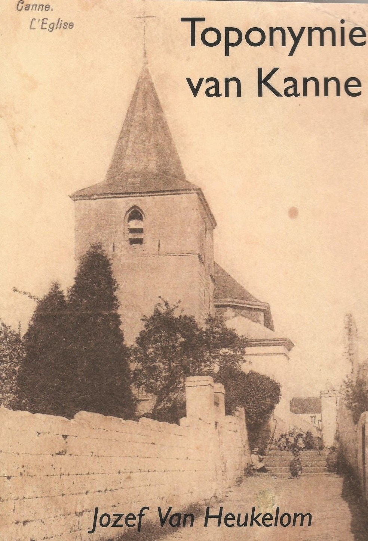 Toponymie van Kanne opnieuw te boek gesteld.